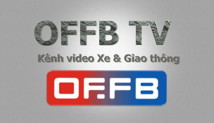 offb tv, video xe hơi,